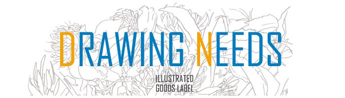 DRAWING NEEDS - ILLUSTRATED GOODS LABEL