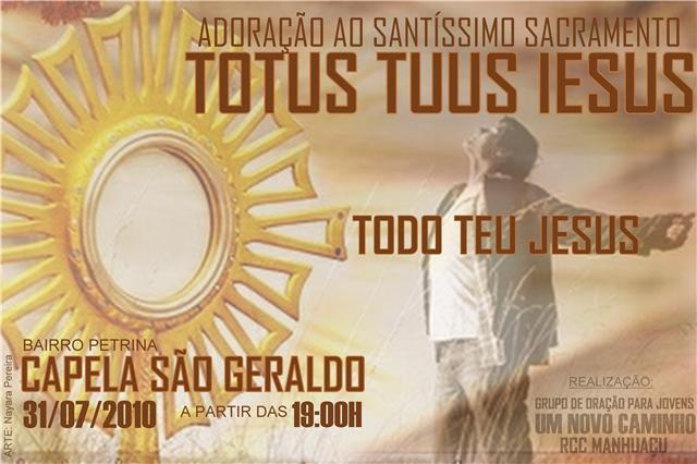 TOTUS TUUS IESUS 31/07/10