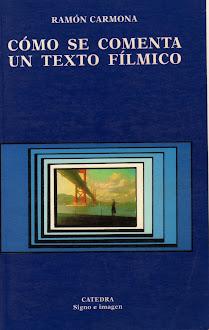 Cómo se comenta un texto fílmico, Ramón Carmona, 1996