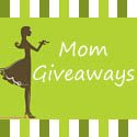 Mom Giveaways