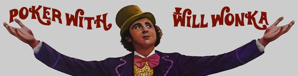 Poker with WillWonka