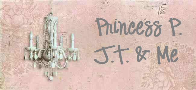 Princess P., J.T. & Me