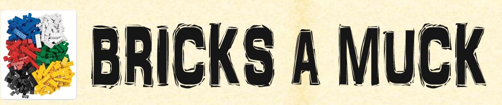 Bricks a Muck