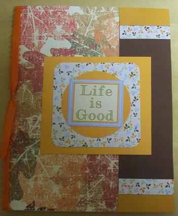 """""""Life is good."""""""