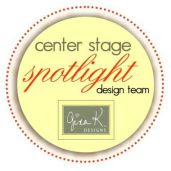 Center Stage Spolight Guest Designer