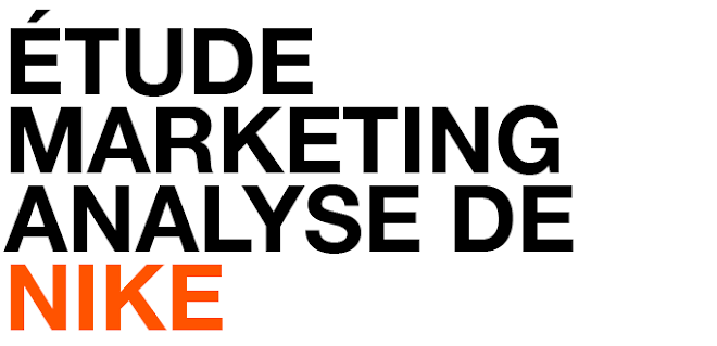 Étude Marketing Analyse de Nike