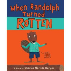 YA Books Central Blog: Review: When Randolph Turned Rotten