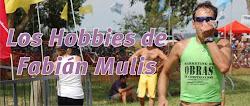 Los Hobbies de Fabian Mulis