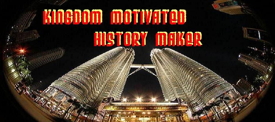 Kingdom Motivated History Maker