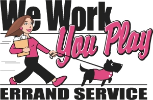 We Work You Play Errand Service