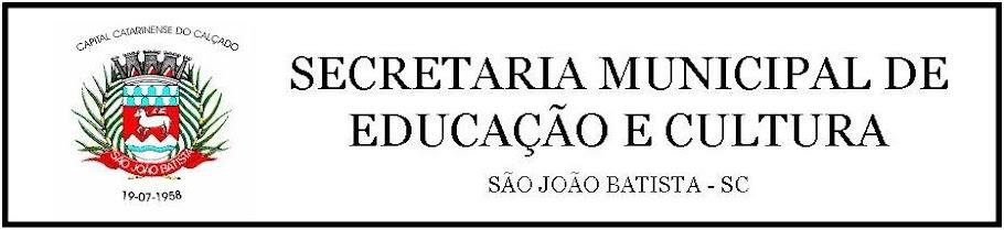 SECRETARIA MUN. EDUCAÇÃO E CULTURA DE S.J.B