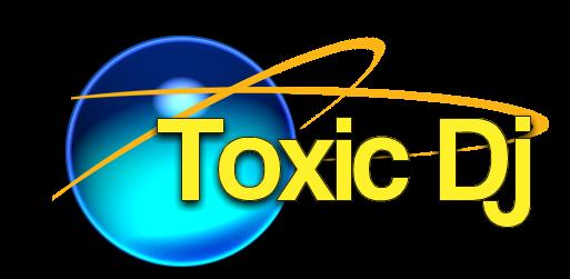 -- Toxic el Dj --