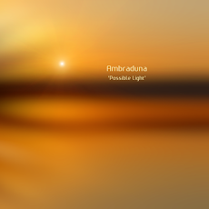 "CD ""Possible Light"" by Ambraduna"