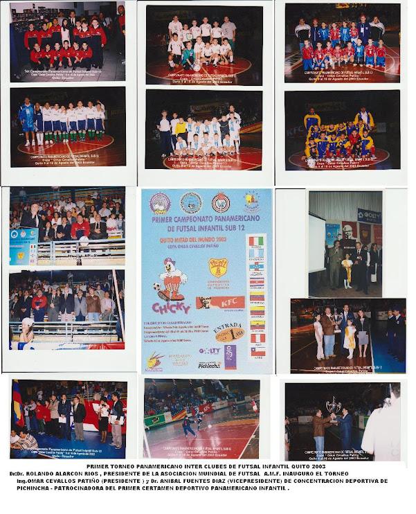 PRIMER TORNEO PANAMERICANO INTER CLUBES DE FUTSAL INFANTIL = QUITO 2003