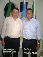 Prefeito Francisco Avamar Alves e o Vice Prefeito José Enilson Assunção de Melo Lula