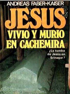 Libro jesús vivió y murió en cachemira de Andreas Faber-Kaiser