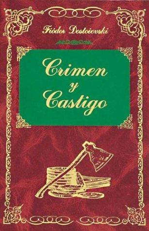 Crimen y Castigo - Fedor Dostoievski
