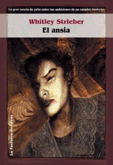 El ansia - Whitley Strieber [DOC | PDF | EPUB | FB2 | LIT | MOBI]