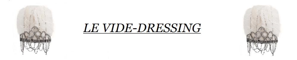Le Vide Dressing