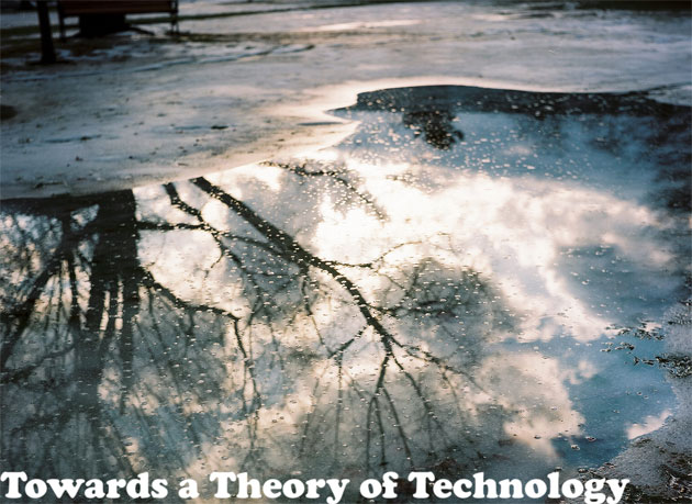 Towards a Theory of Technology