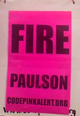 Sign saying Fire Paulson, www.codepinkalert.org