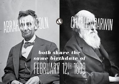 Abraham Lincoln and Charles Darwin share the same birthday of February 12th, 1809
