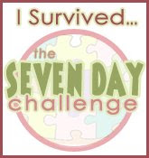 I Survived the Seven Day Challenge