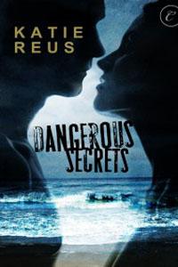 """Post Thumbnail of Review: """"Dangerous Secrets"""", by Katie Reus"""