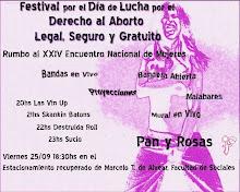 No te pierdas el festival por el Dia de lucha por el derecho al aborto legal, seguro y gratuito!