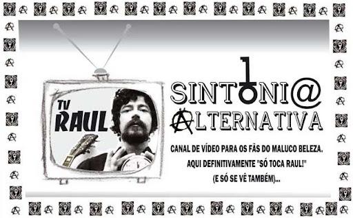 TV R@UL - Viva a Sintonia Altern@tiva!