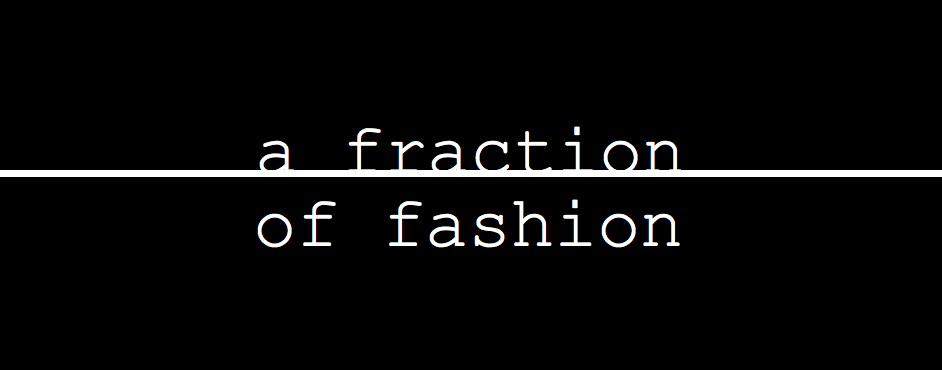 a fraction of fashion