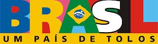 Brasil. Um país de tolos