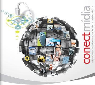 Conectmídia: Hábitos de consumo de mídia na era da convergência