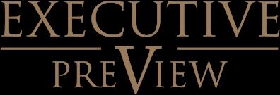 Executive Preview