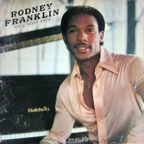 Rodney Franklin Youll Never Know