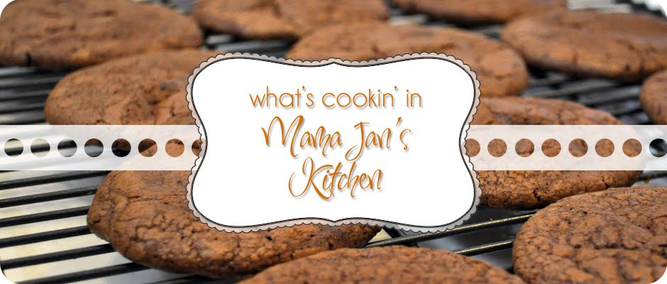 What's Cookin' in Mama Jan's Kitchen?