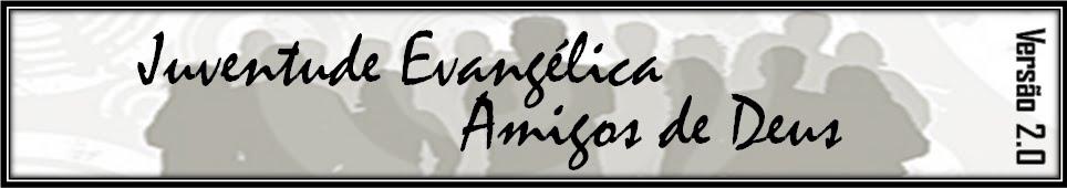 Juventude Evangélica Amigos de Deus
