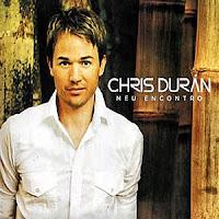 Chris Duran - Meu Encontro