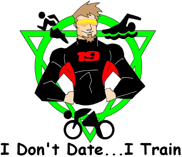 I Don't Date...I Train