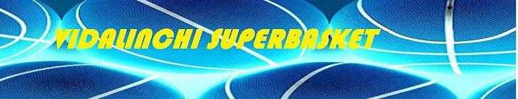 vidalinchi superbasket