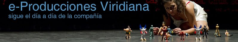 Blog de Producciones Viridiana