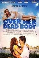 Over Her Dead Body (2008)