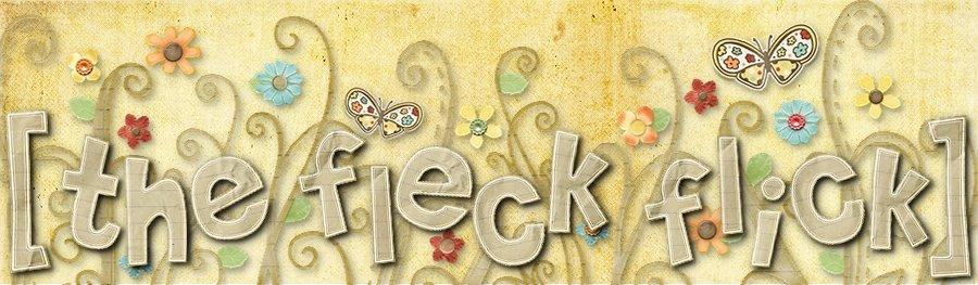 The Fleck Flick
