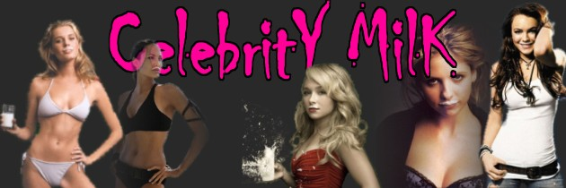 Celebrity Milk