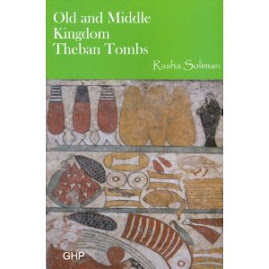 Old and Middle Kingdom Theban Tombs Egyptian Sites Series