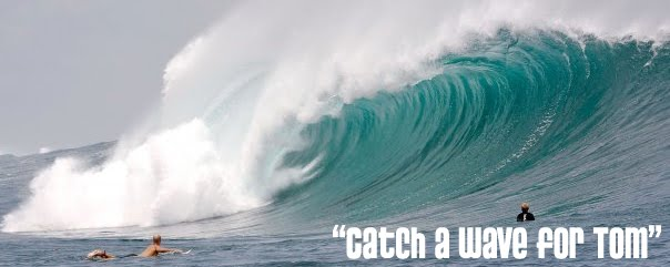Catch a wave for tom