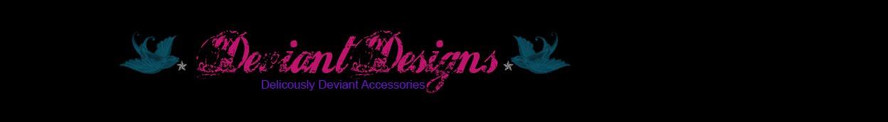 Deviant Designs