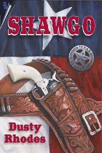 Shawgo by Dusty Rhodes