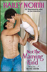 Not the Marrying Kind by Hailey North