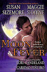 Moon Fever - Anthology featuring Cobwebs Over the Moon by Lori Handeland